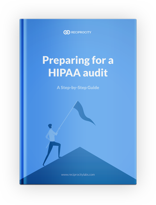 Preparing for a HIPAA Audit: A Step-by-Step Guide